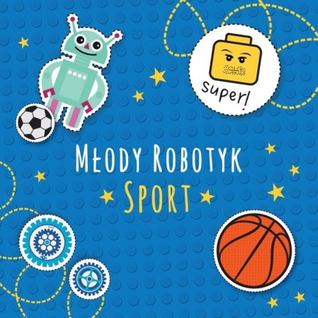 Młody Robotyk - Sport