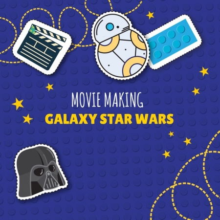 MOVIE MAKING - Galaxy-StarWars